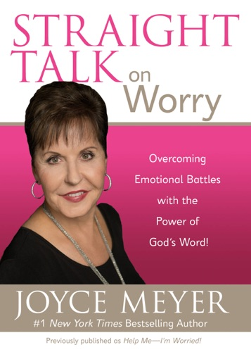 Joyce Meyer - Straight Talk on Worry