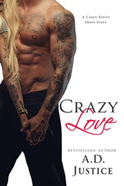 CRAZY LOVE: A CRAZY SERIES SHORT STORY