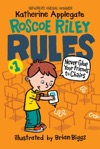 Roscoe Riley Rules 1 Never Glue Your Friends To Chairs