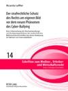 Der Strafrechtliche Schutz Des Rechts Am Eigenen Bild Vor Dem Neuen Phnomen Des Cyber-Bullying