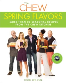 Chew: Spring Flavors, The PDF Download