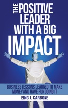 The Positive Leader With A Big Impact
