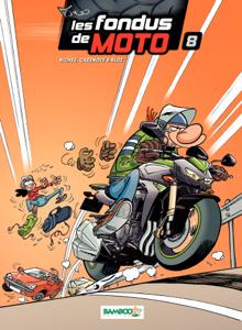 Les Fondus de moto - Tome 8 La couverture du livre martien