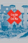 Crucible Of The Civil War