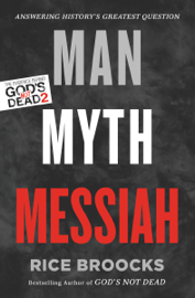 Man, Myth, Messiah book