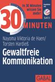 30 Minuten Gewaltfreie Kommunikation