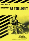 CliffsNotes On Shakespeares As You Like It