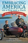 Embracing America On A Hog And A Hack Without Reservations