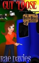 Cut Loose (Dusty Deals Mystery Series)