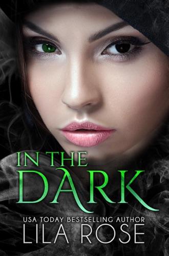 Lila Rose - In The Dark