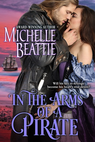 In the Arms of a Pirate - Michelle Beattie - Michelle Beattie