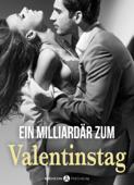 Ein Milliardär zum Valentinstag