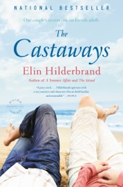 The Castaways - Elin Hilderbrand by  Elin Hilderbrand PDF Download
