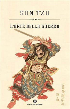 L'arte della guerra (Mondadori) - Sun Tzu