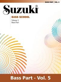 SUZUKI BASS SCHOOL -VOLUME 5