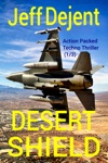 Desert Shield Action Packed Techno Thriller 13
