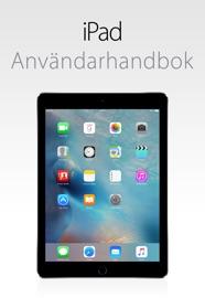 iPad Användarhandbok för iOS 9.3 - Apple Inc.