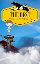 DOWNLOAD OF ANTOINE DE SAINT-EXUPéRY: THE BEST PDF EBOOK