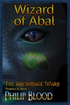 The Archimage Wars Wizard Of Abal