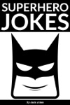 Superhero Jokes