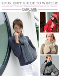 Your Knit Guide to Winter: 11 Easy Knitting Patterns from Bergere de France