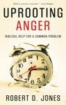 Uprooting Anger
