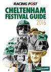 Racing Post Cheltenham Festival Guide 2016