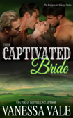 Their Captivated Bride Book Cover
