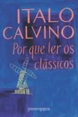 Por que ler os clássicos Book Cover