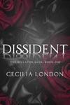 Dissident Bellator Saga 1