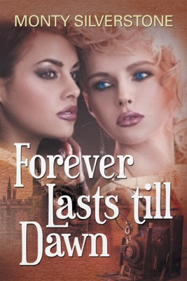 Forever Lasts Till Dawn