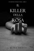 Il killer della rosa (Un mistero di Riley Paige — Libro 1)