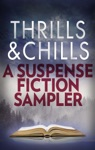 Thrills  Chills A Suspense Fiction Sampler