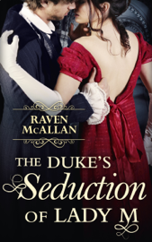 The Duke's Seduction of Lady M