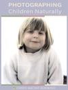 Photographing Children Naturally