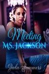 Meeting Ms Jackson