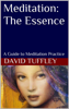 David Tuffley - Meditation: The Essence artwork