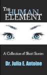 The Human Element A Collection Of Short Stories