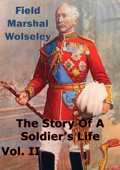 The Story Of A Soldier's Life Vol. II