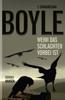 T.C. Boyle - Wenn das Schlachten vorbei ist Grafik