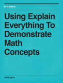 Using Explain Everything To Demonstrate Math Concepts