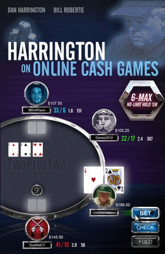Dan Harrington & Bill Robertie - Harrington on Online Cash Games