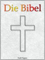 Martin Luther - Die Bibel nach Luther - Altes und Neues Testament artwork