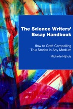 The Science Writers' Essay Handbook