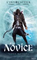 Download and Read Online L'Invocateur - Livre I - Novice