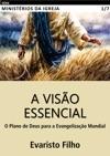 A Viso Essencial O Plano De Deus Para A Evangelizao Mundial
