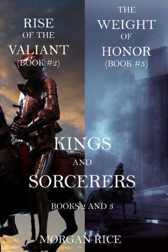 Morgan Rice - Kings and Sorcerers Bundle (Books 2 and 3)