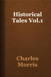 Historical Tales Vol.1
