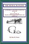 The Rural Ranger A Suburban And Urban Survival Manual  Field Guide Of Traps And Snares For Food And Survival