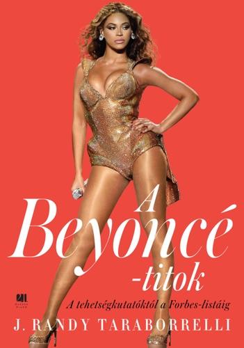 J. Randy Taraborrelli - A Beyonce-titok